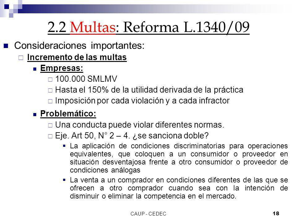 2.2 Multas: Reforma L.1340/09 Consideraciones importantes: