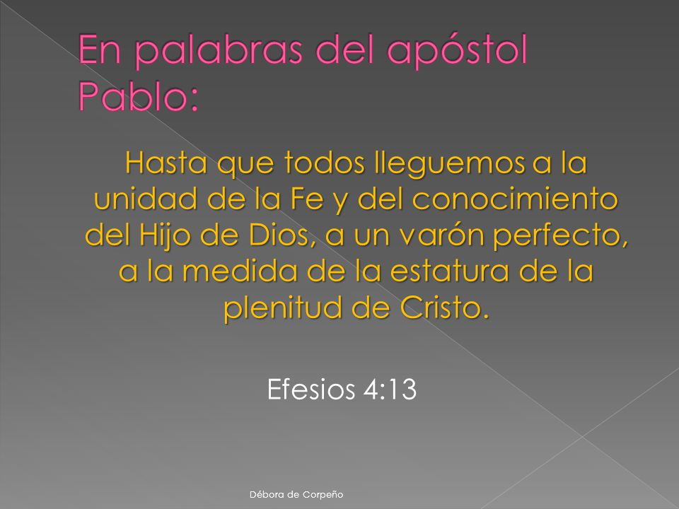 En palabras del apóstol Pablo: