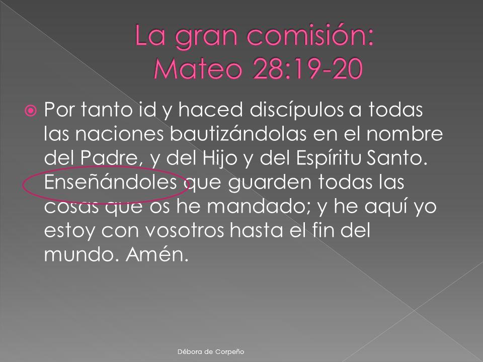 La gran comisión: Mateo 28:19-20