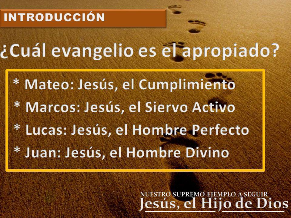 ¿Cuál evangelio es el apropiado