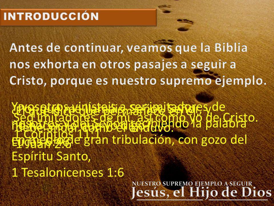 Antes de continuar, veamos que la Biblia