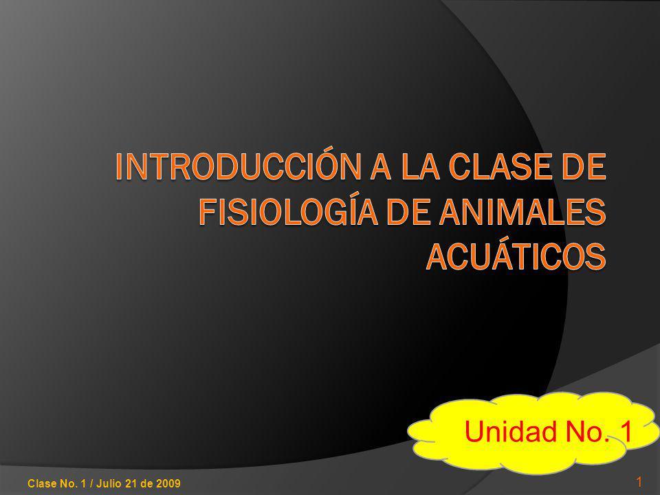 INTRODUCCIÓN A LA CLASE DE FISIOLOGÍA DE ANIMALES ACUÁTICOS