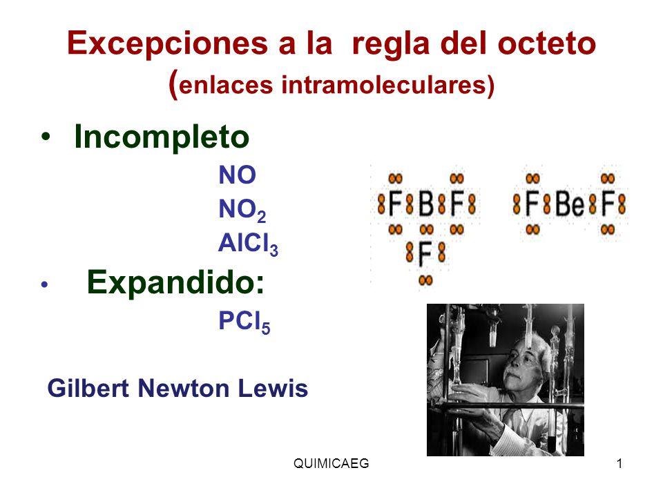Excepciones a la regla del octeto (enlaces intramoleculares)