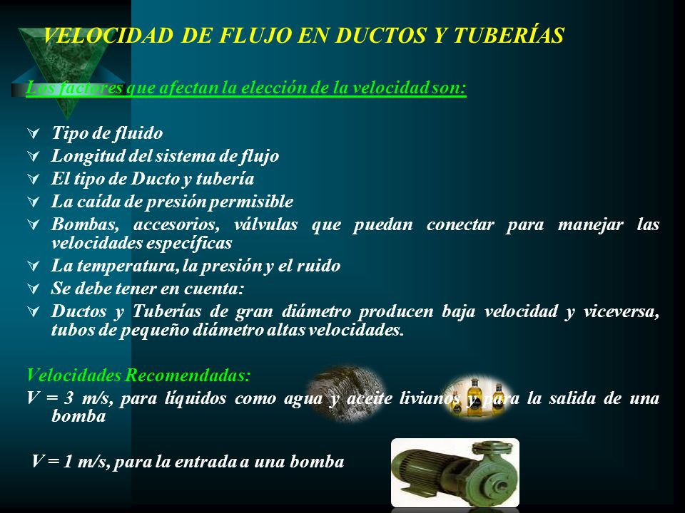 VELOCIDAD DE FLUJO EN DUCTOS Y TUBERÍAS