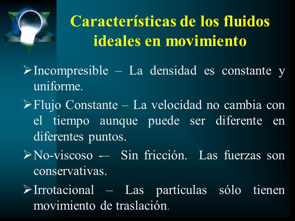 Características de los fluidos ideales en movimiento