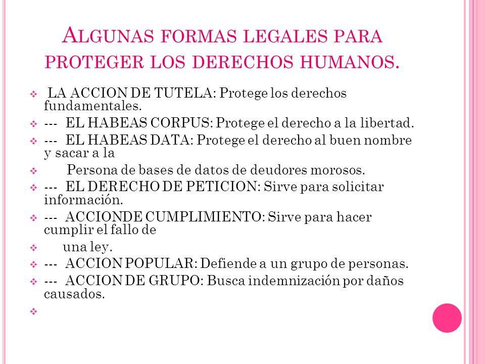 Algunas formas legales para proteger los derechos humanos.