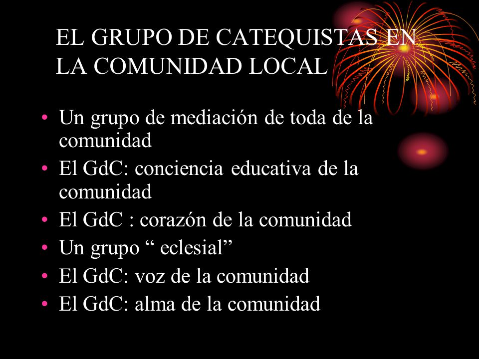 EL GRUPO DE CATEQUISTAS EN LA COMUNIDAD LOCAL