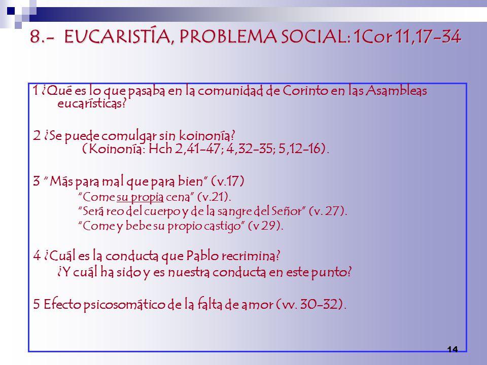 8.- EUCARISTÍA, PROBLEMA SOCIAL: 1Cor 11,17-34