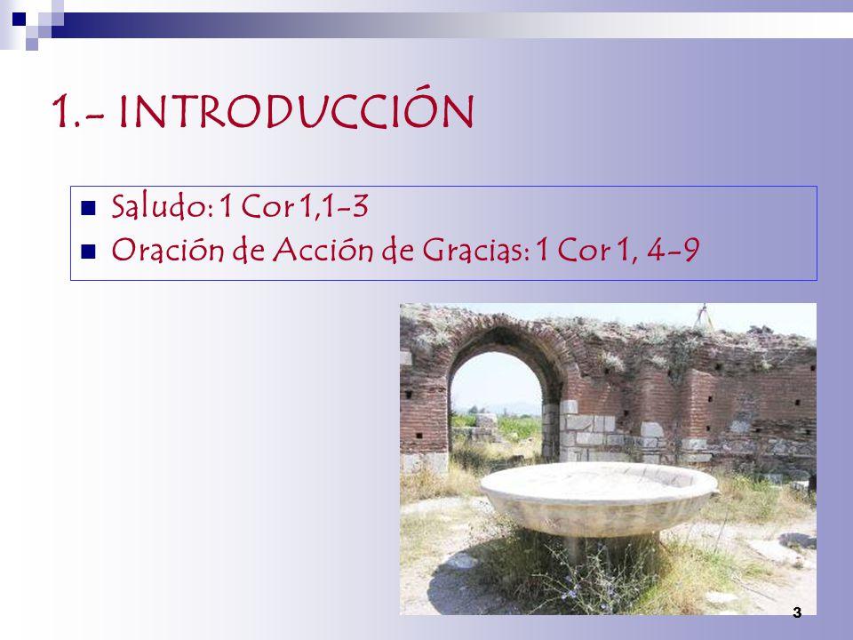 1.- INTRODUCCIÓN Saludo: 1 Cor 1,1-3