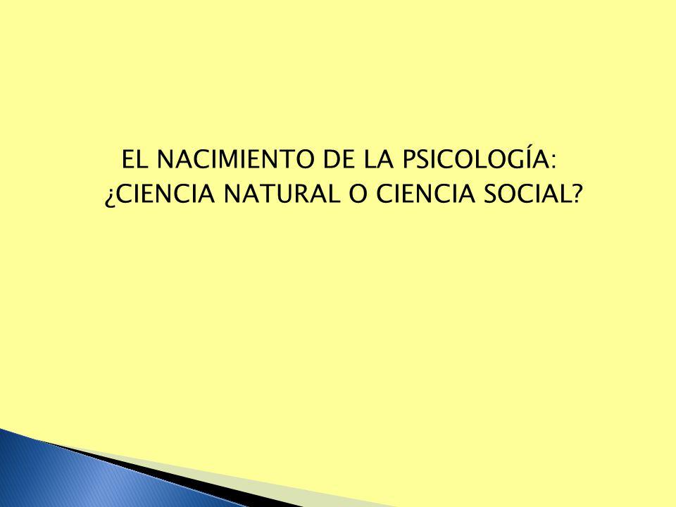 EL NACIMIENTO DE LA PSICOLOGÍA: