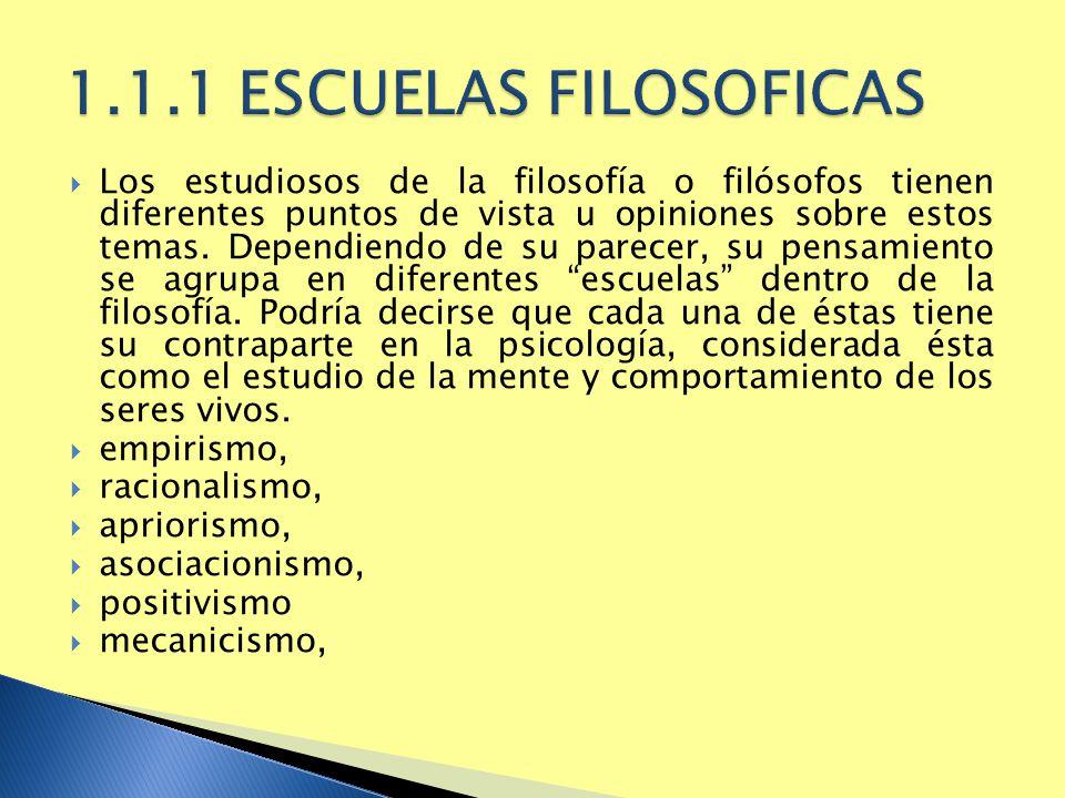 1.1.1 ESCUELAS FILOSOFICAS