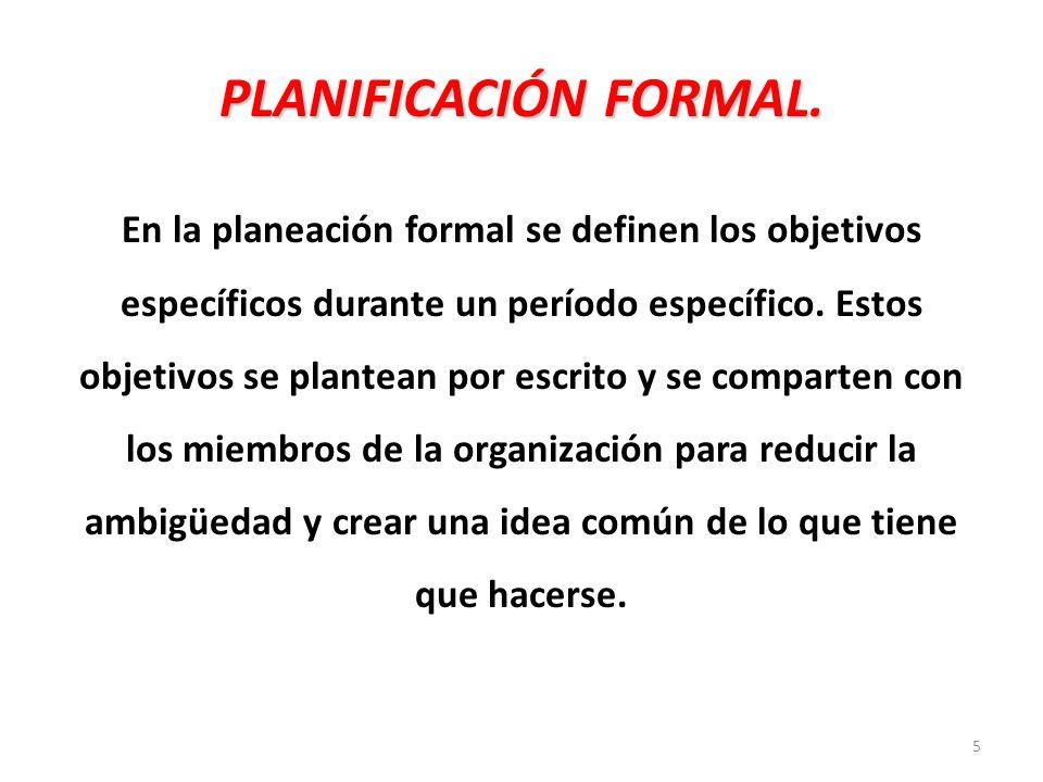PLANIFICACIÓN FORMAL.