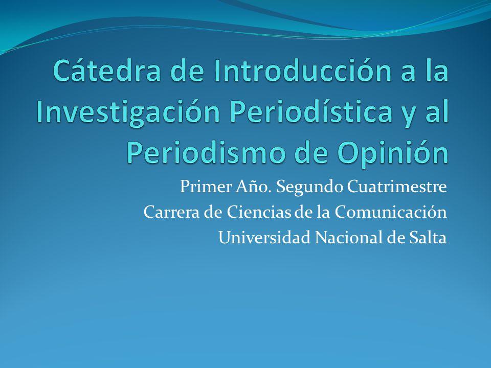 Cátedra de Introducción a la Investigación Periodística y al Periodismo de Opinión
