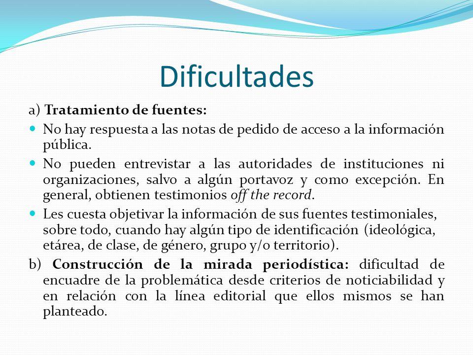 Dificultades a) Tratamiento de fuentes: