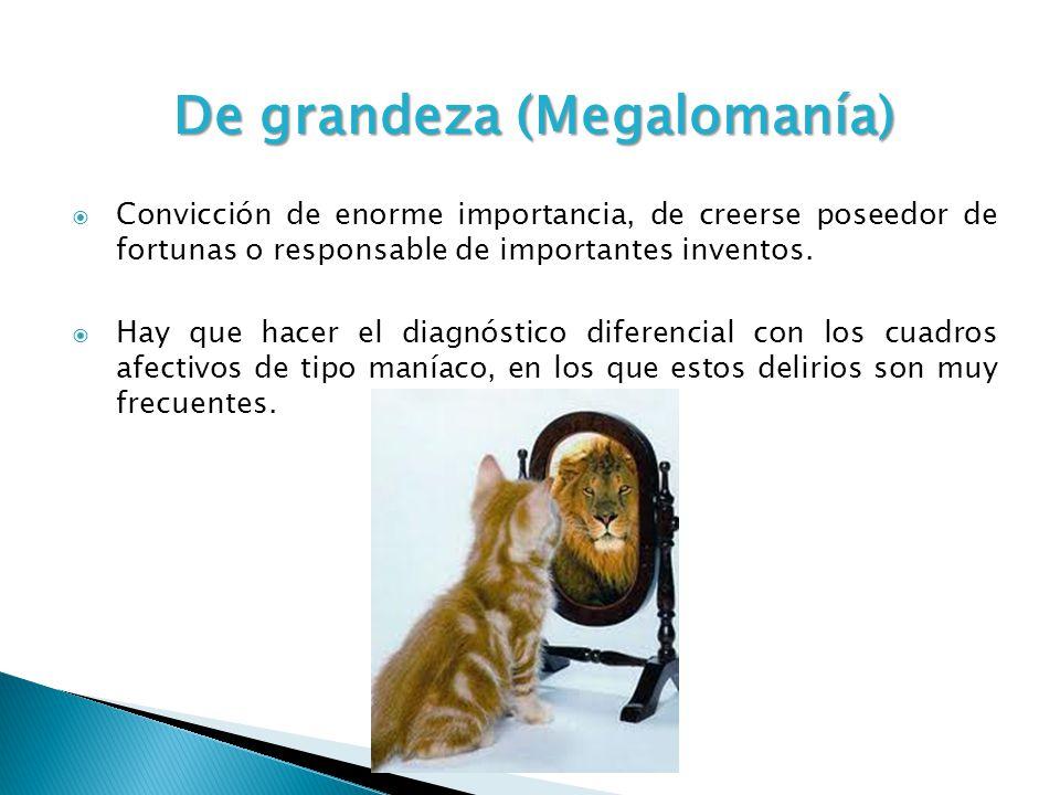 De grandeza (Megalomanía)