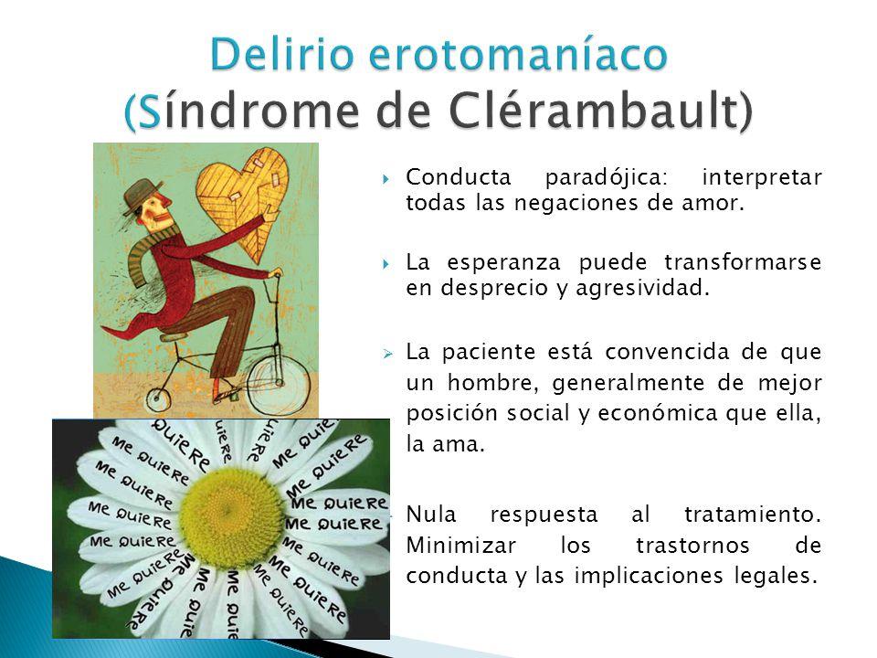 Delirio erotomaníaco (Síndrome de Clérambault)