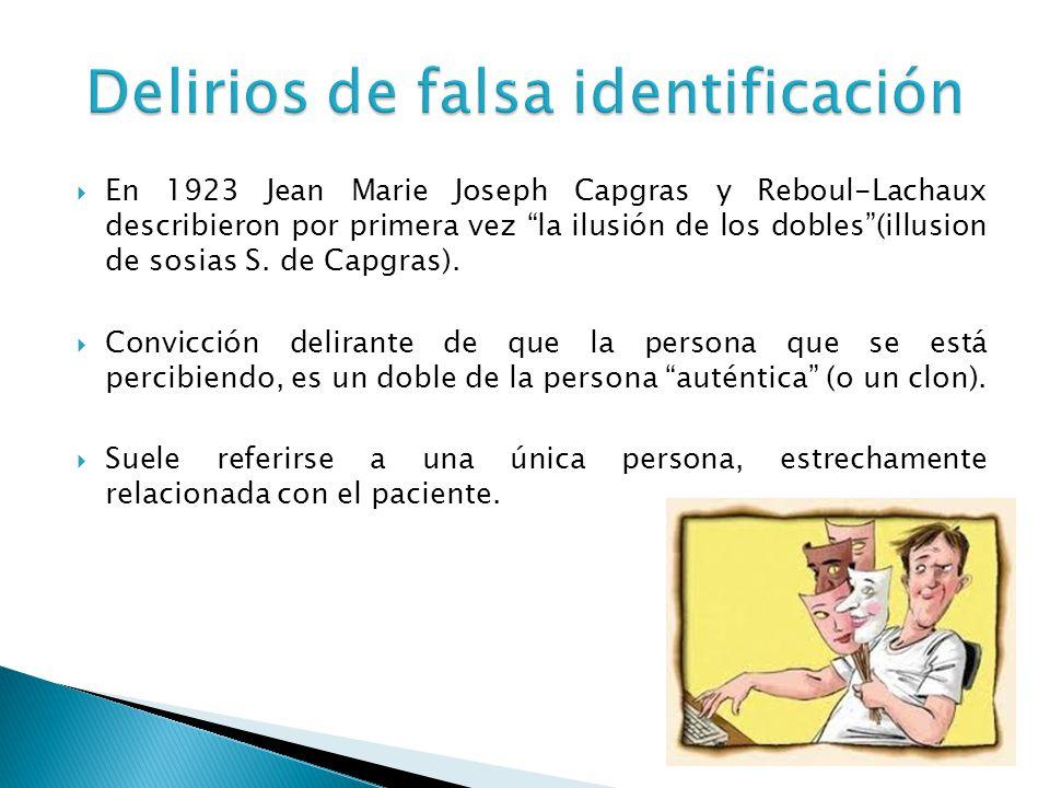 Delirios de falsa identificación