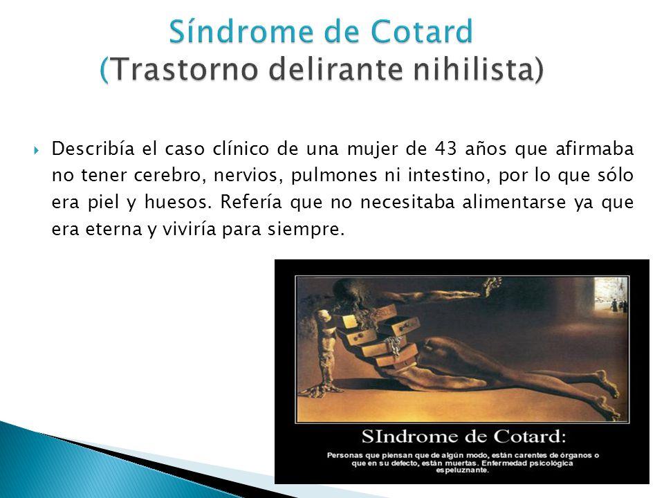 Síndrome de Cotard (Trastorno delirante nihilista)