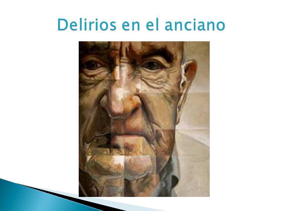 Delirios en el anciano
