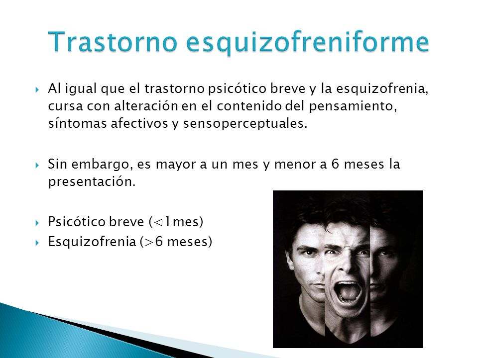 Trastorno esquizofreniforme