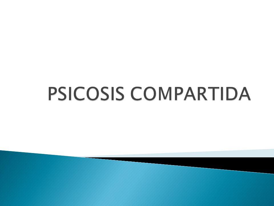 PSICOSIS COMPARTIDA
