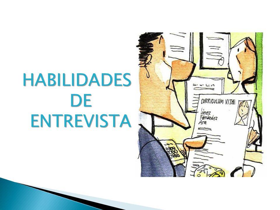 HABILIDADES DE ENTREVISTA