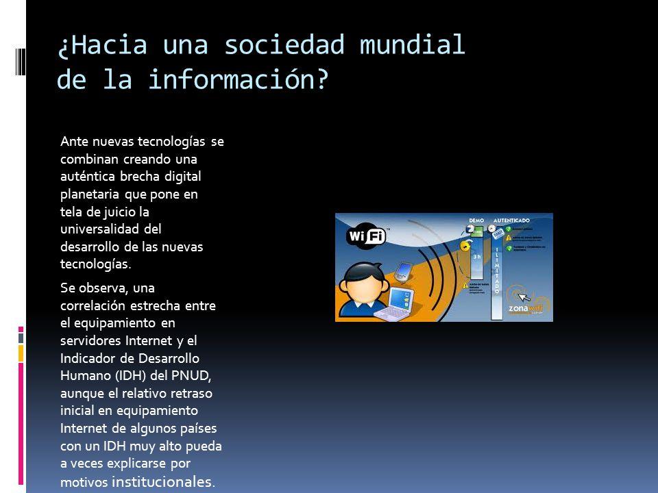 ¿Hacia una sociedad mundial de la información