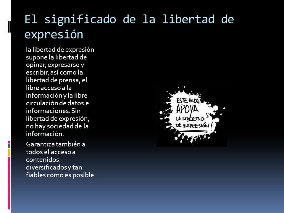 El significado de la libertad de expresión