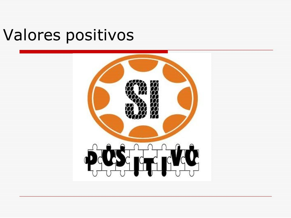 Valores positivos