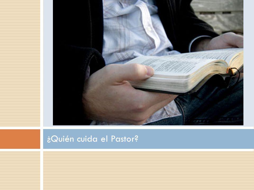 ¿Quién cuida el Pastor