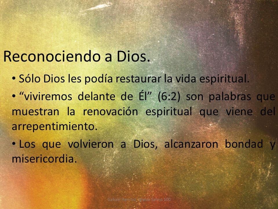 Gabael Henrixz, Iglesia Salmo 100