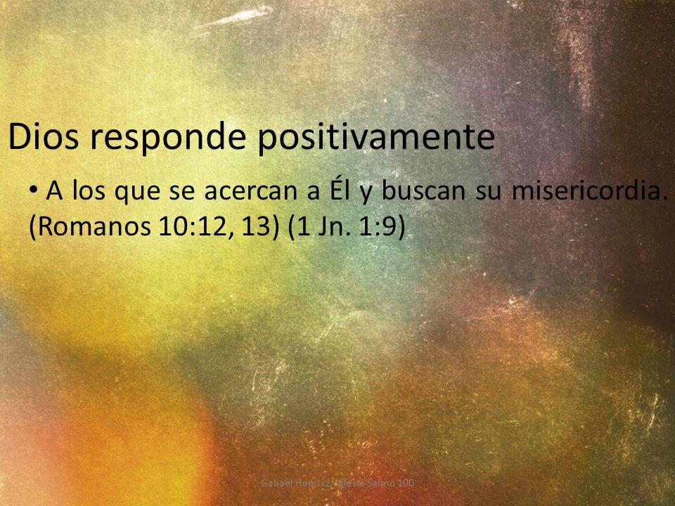 Dios responde positivamente