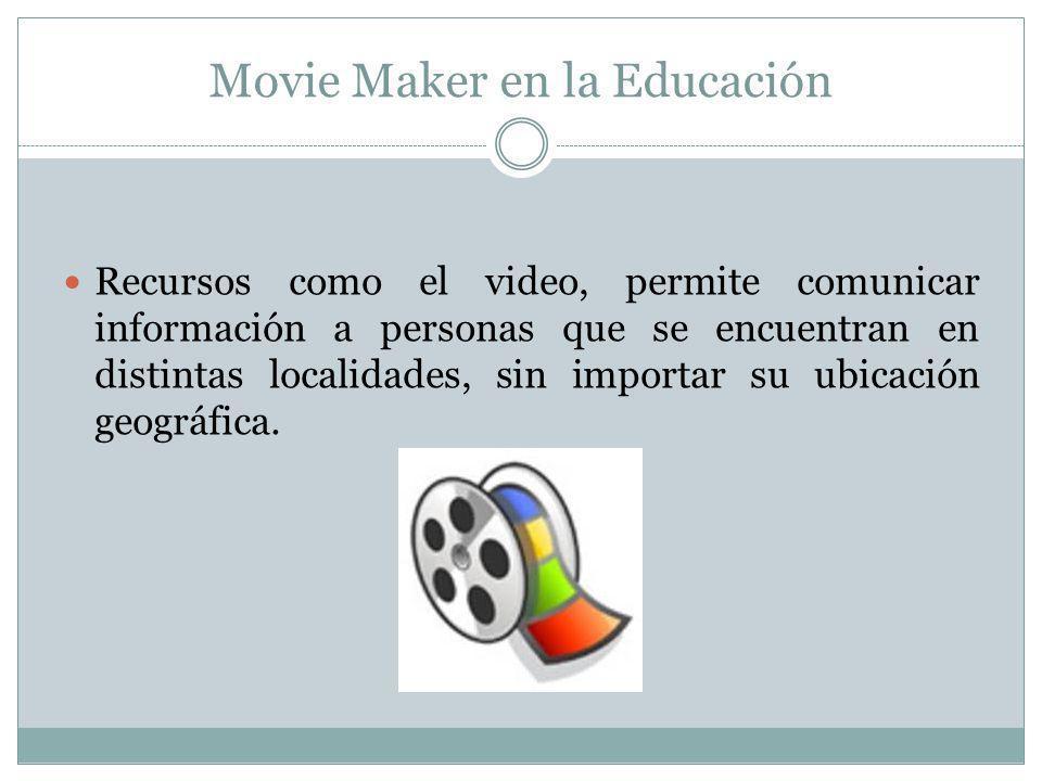Movie Maker en la Educación