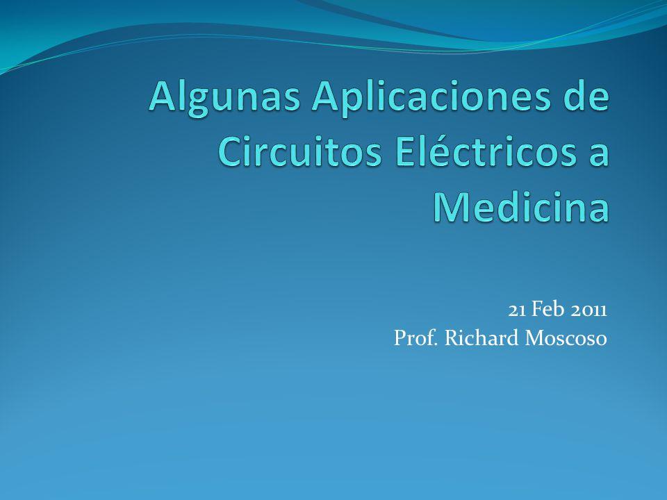 Algunas Aplicaciones de Circuitos Eléctricos a Medicina