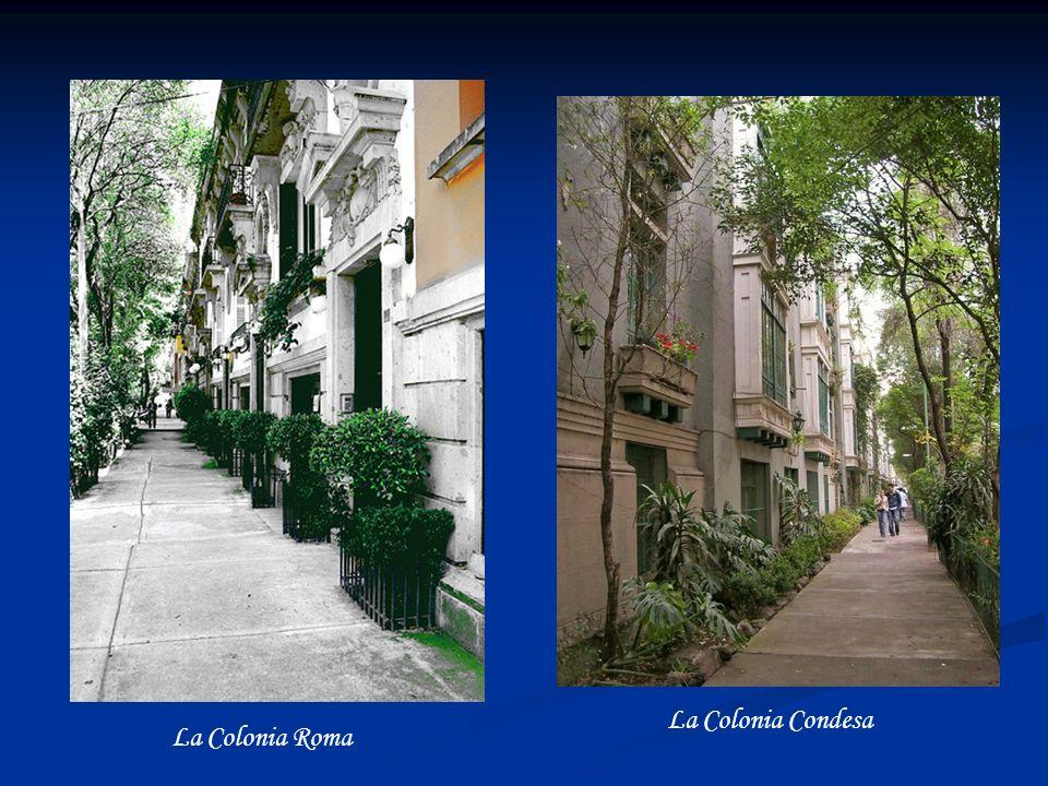 La Colonia Condesa La Colonia Roma