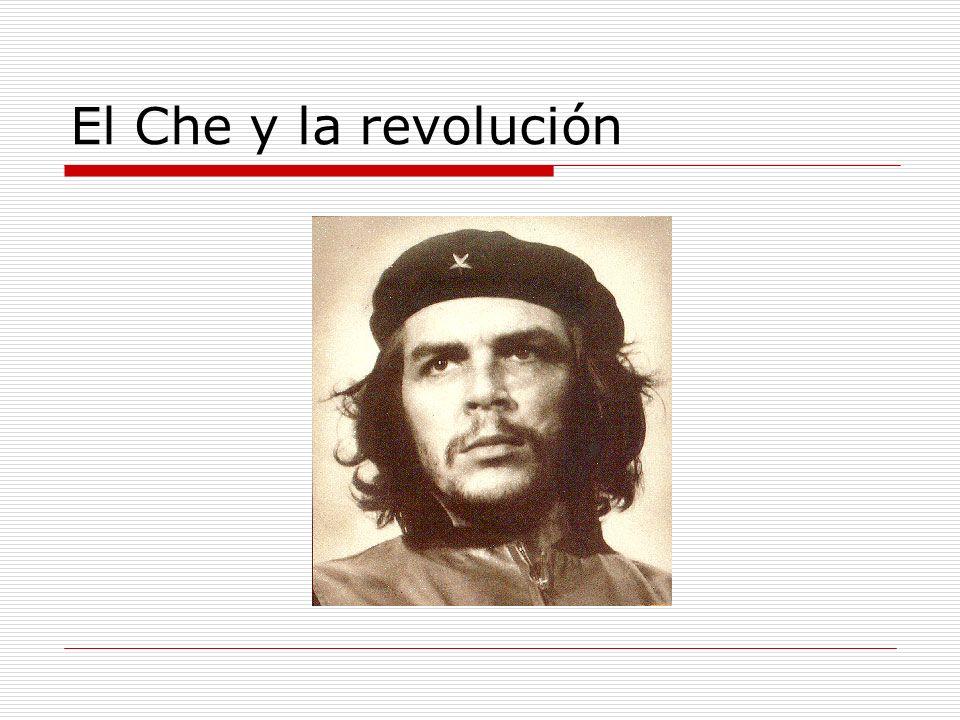 El Che y la revolución