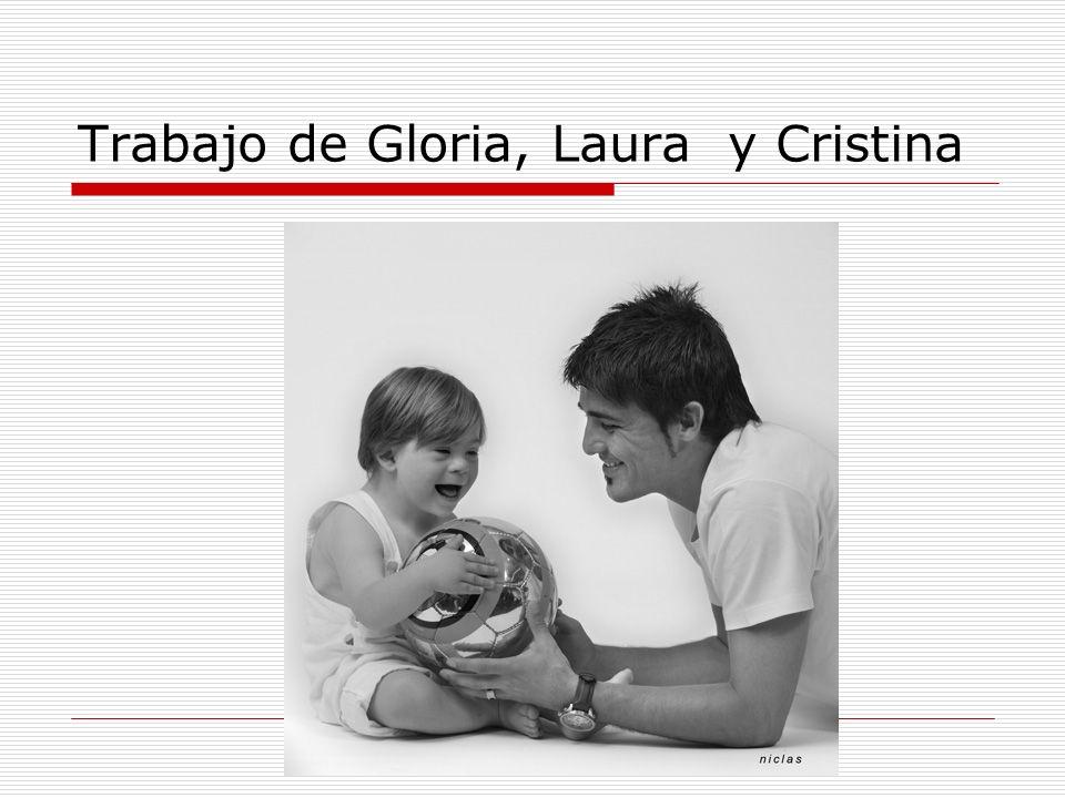 Trabajo de Gloria, Laura y Cristina
