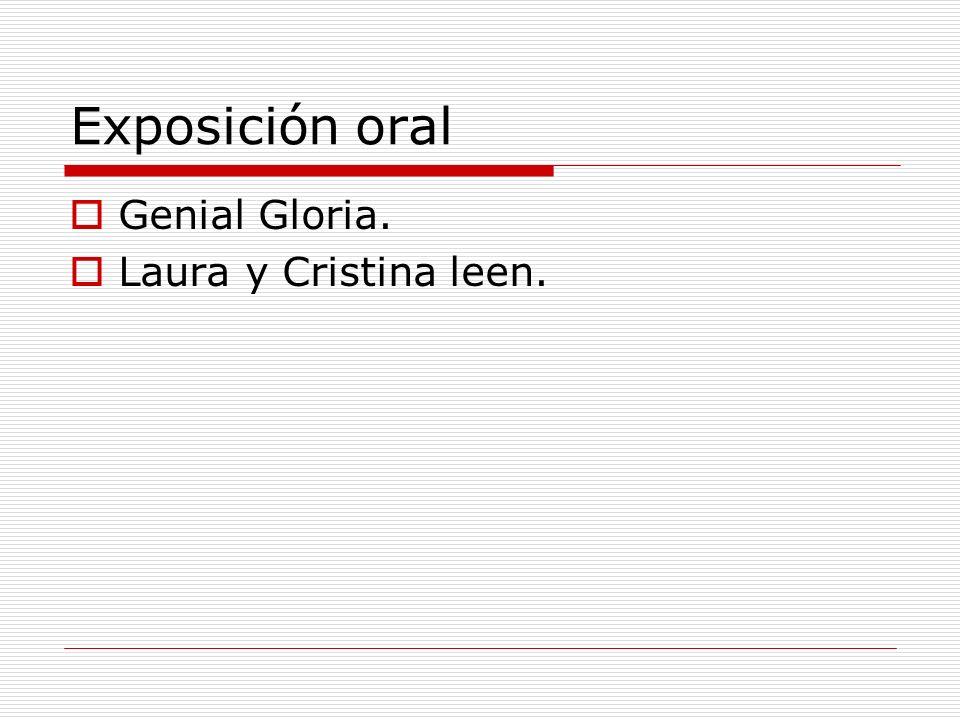 Exposición oral Genial Gloria. Laura y Cristina leen.