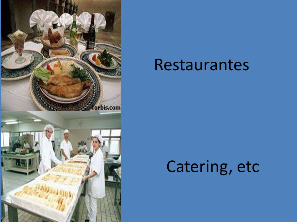 Restaurantes Catering, etc