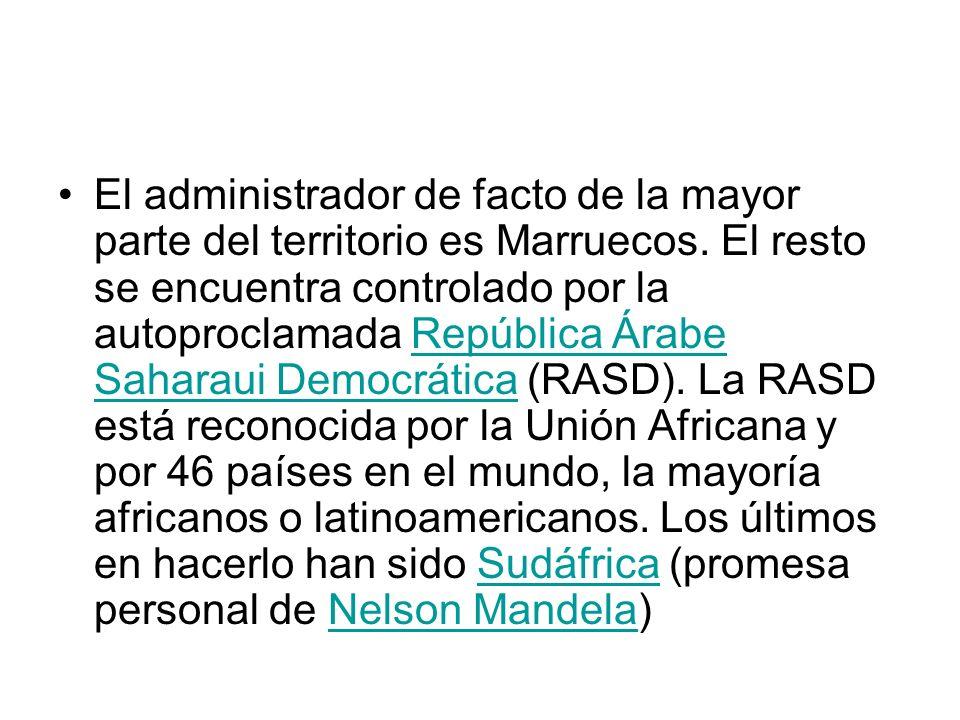 El administrador de facto de la mayor parte del territorio es Marruecos.