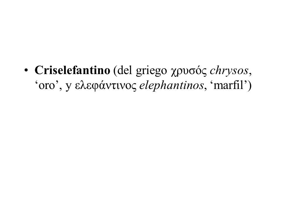 Criselefantino (del griego χρυσός chrysos, 'oro', y ελεφάντινος elephantinos, 'marfil')