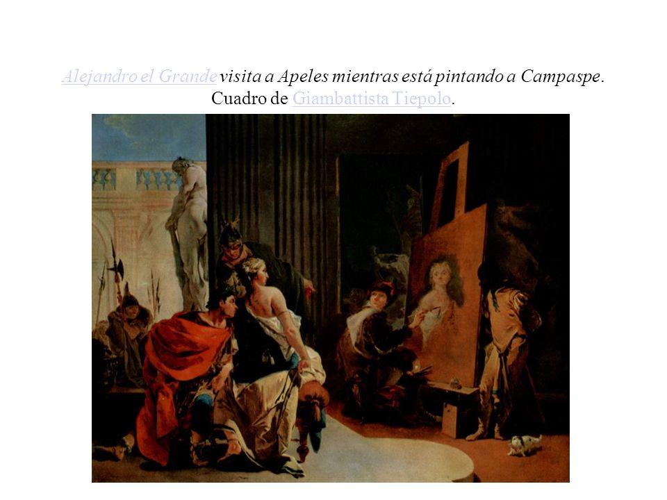 Alejandro el Grande visita a Apeles mientras está pintando a Campaspe
