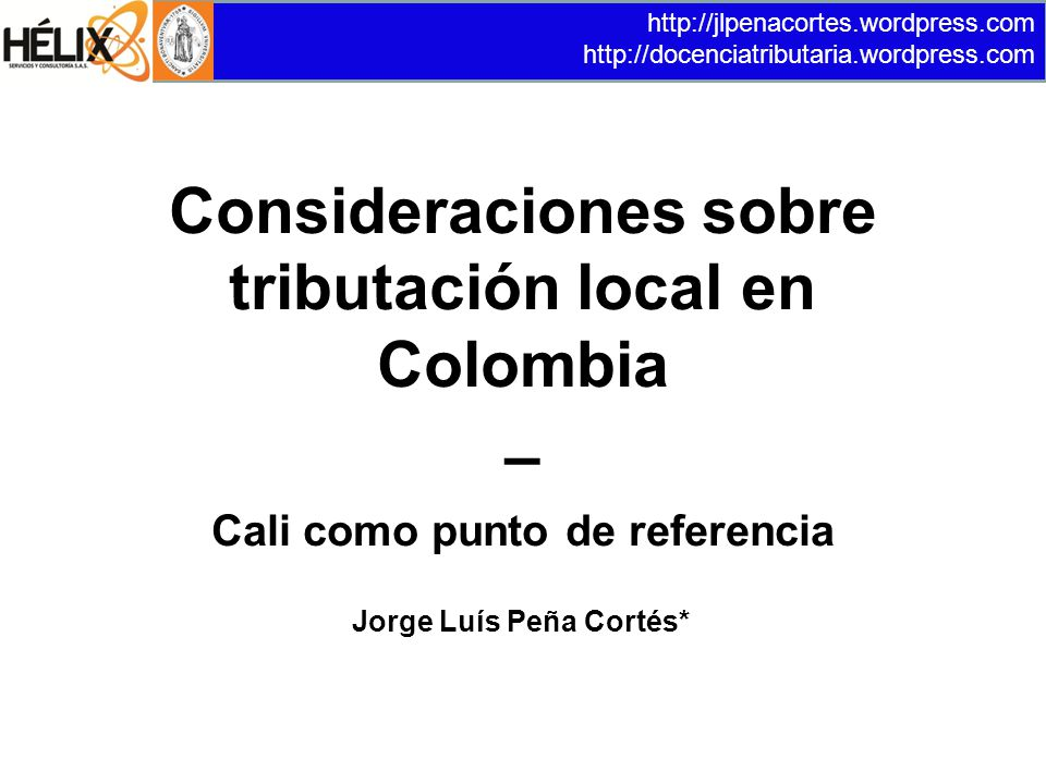 Consideraciones sobre tributación local en Colombia –