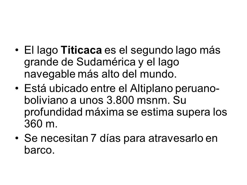 El lago Titicaca es el segundo lago más grande de Sudamérica y el lago navegable más alto del mundo.