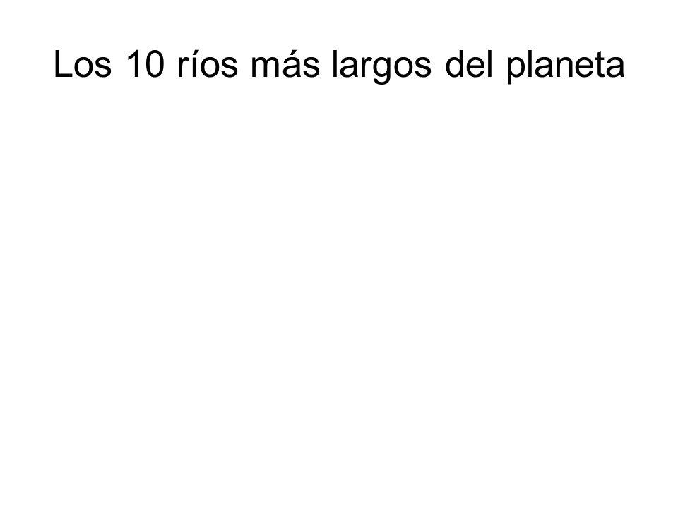 Los 10 ríos más largos del planeta