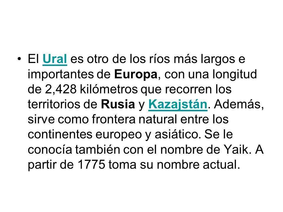 El Ural es otro de los ríos más largos e importantes de Europa, con una longitud de 2,428 kilómetros que recorren los territorios de Rusia y Kazajstán.