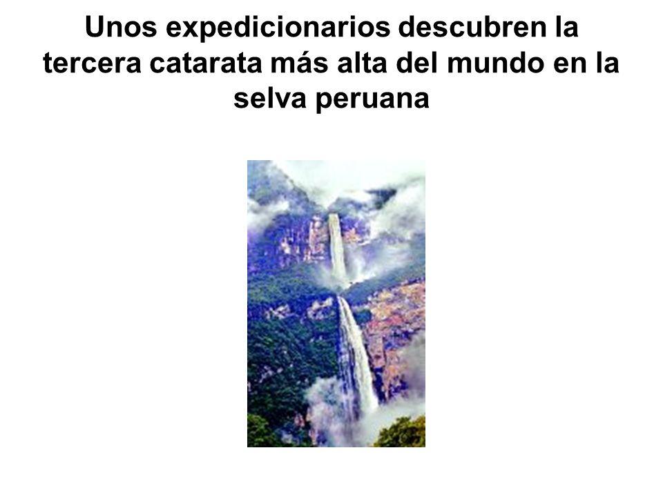Unos expedicionarios descubren la tercera catarata más alta del mundo en la selva peruana