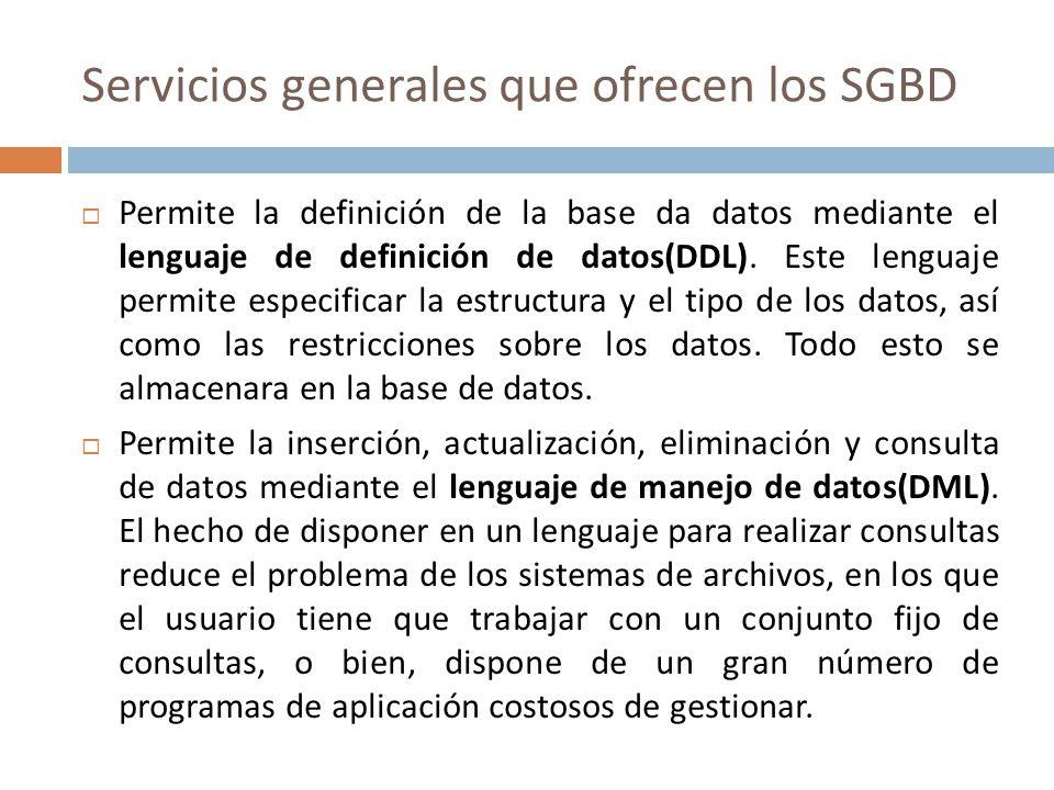 Servicios generales que ofrecen los SGBD
