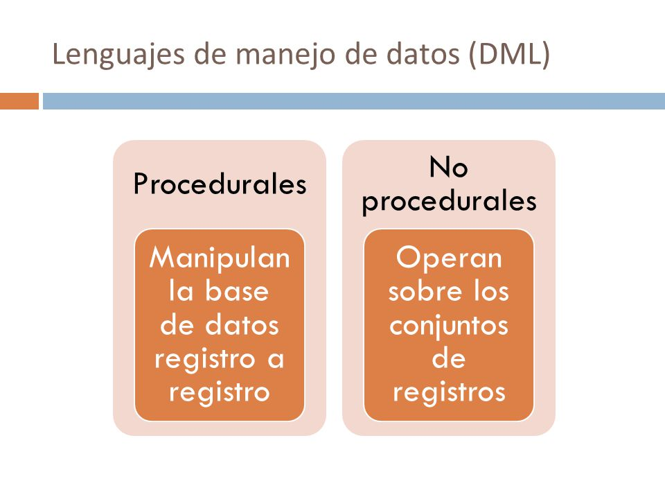 Lenguajes de manejo de datos (DML)