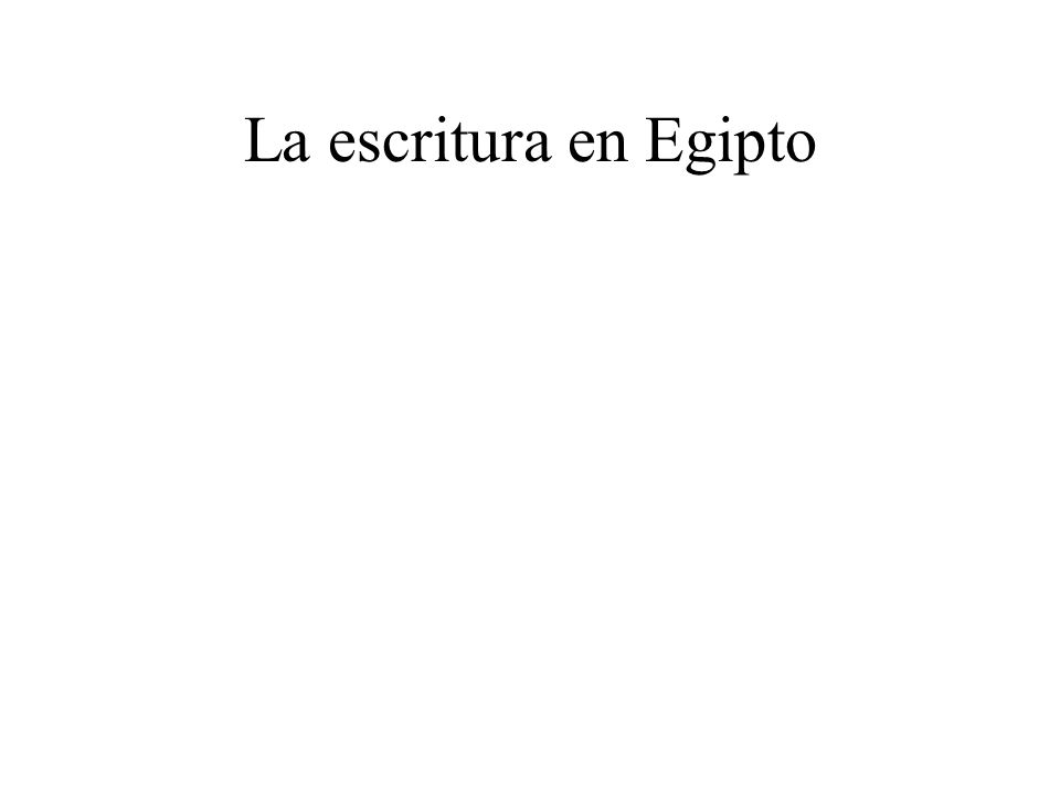 La escritura en Egipto